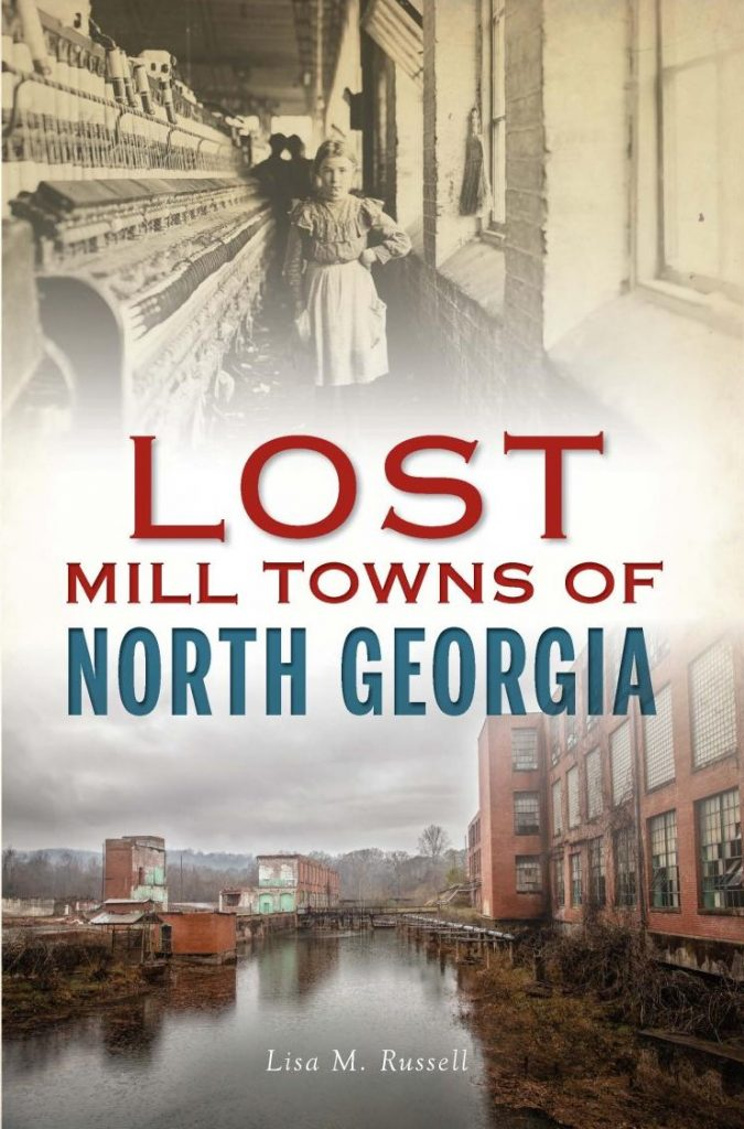 Lost Mill Towns of North Georgia cover